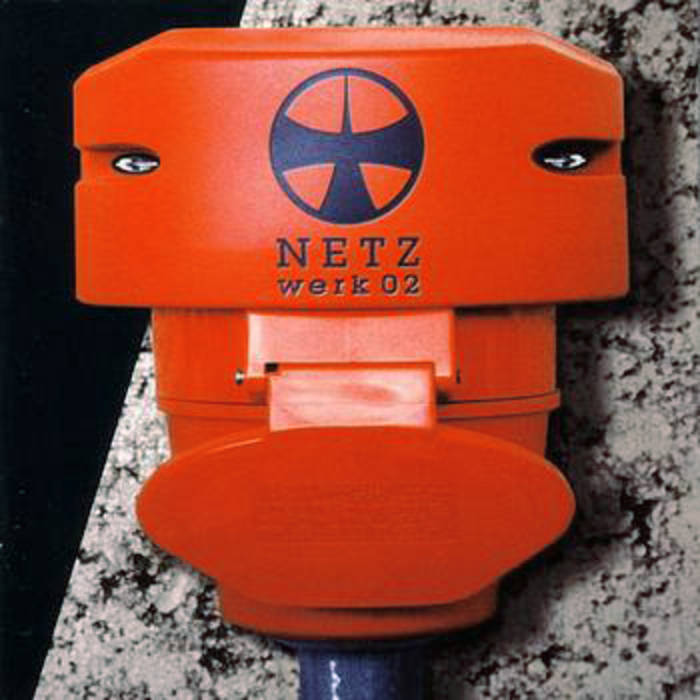 NETZ cd werk02 - industrial music from Germany
